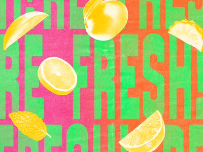 refresh summer typography experimental grunge food healthy fresh green big type playful texture colorful fruits