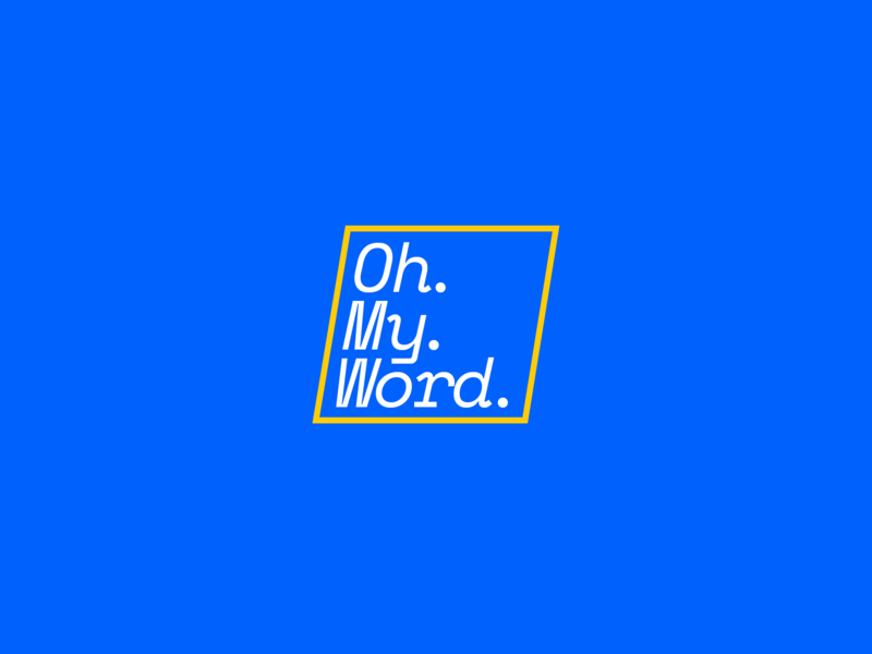 Oh My Word superhi yellow electric blue logo brandidentity hush taboo branding