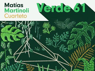Verde 61 - Matias Martinoli green design jazz music album cover cover design
