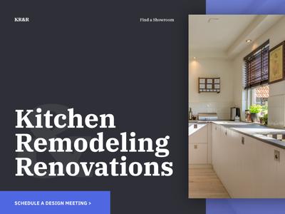 Kitchen Remodeling & Renovations website landing. white space dark clean modern ibm sans blue layout website