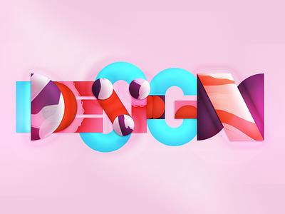 Design Always shapes geometric colour illustration photoshop lettering design