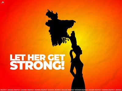 Let her get strong! respectwomen justice bangladesh dhaka minimal illustration ja