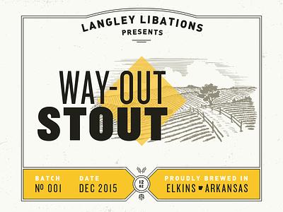 Way-Out Stout Beer Label arkansas langley beer label beer din knockout