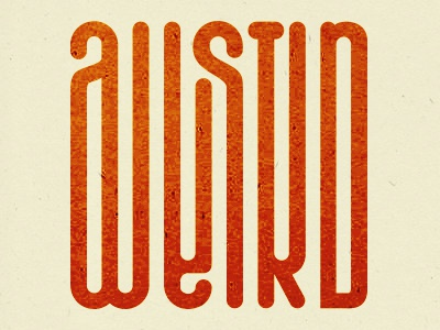 Austin Weird typography lettering text font words illusion