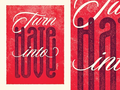 Turn Hate Into Love illusion red texture font quote writing script words cursive lettering type