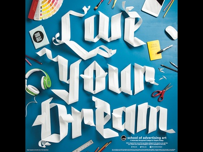 SAA Paper Type Poster paper paper craft type typography lettering live your dream dream dimensional type hand lettering script black letter live