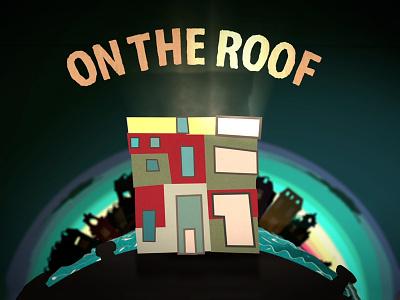 On The Roof after effects lights cardboard animation typography illustration maurice van der bij