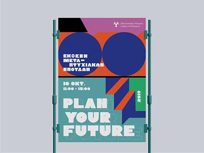 — Plan you future / Poster mockup university shapes circle funk fair exhibition postgraduate custom lettering custom type illustration illustrator poster design poster