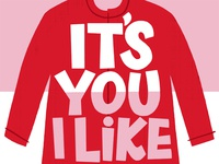 It's you I like