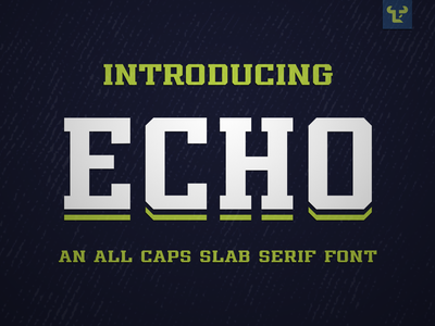 Echo Font font font awesome logo type type design sports branding sports identity sports type echo slab serif fonts slab esports design font design typography type sports fonts sports typeface fonts