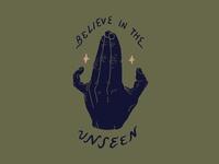 Believe in the unseen