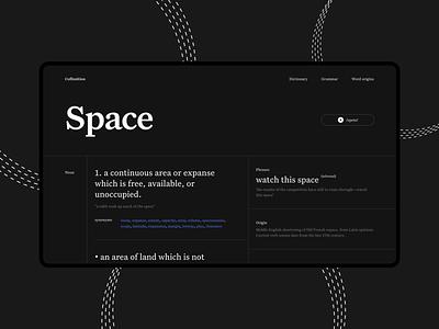 Online dictionary space web app dark ui typedesign words grammar definition website typography dictionary