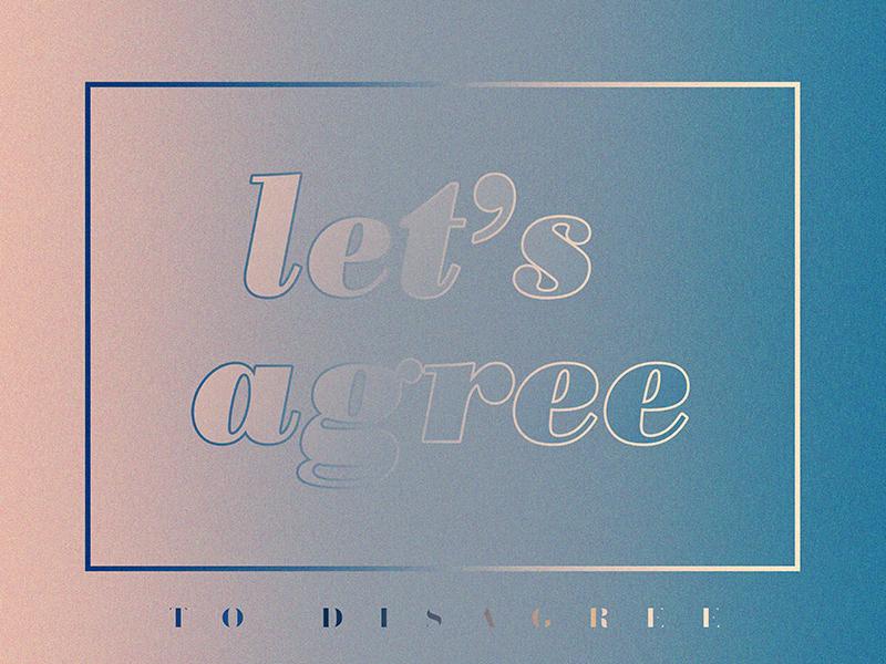 let's agree experiment type gradient design typography