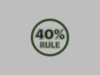 40% Rule