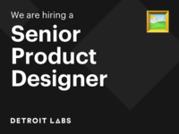 Hiring a Senior Product Designer | Detroit