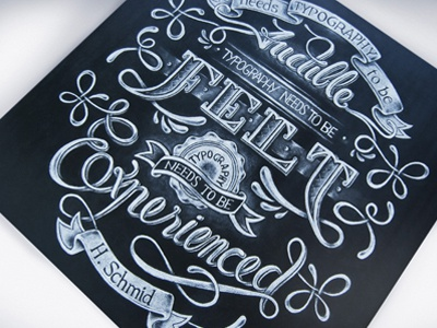 Typography Needs to be Experienced type typography graphic design designer calligraphy script handmade chalk blackboard