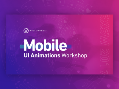 SXSW UI Animations Slides