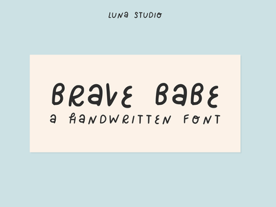 Brave Babe | Handwritten Cute Font typeface typedesign type art type handwriting font handwritten branding font branding font design boho font typographic typography typo fonts font