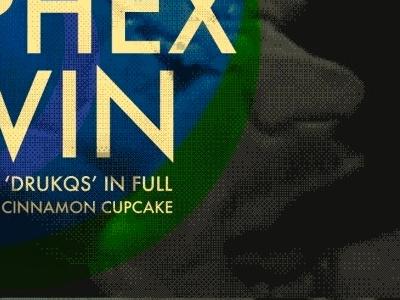 Aphex Twin poster design musician type futura