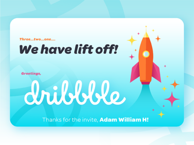 We have lift off! | Dribbble debut shot