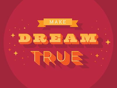Make Dream True type art type design typeface lettering artist typography type lettering