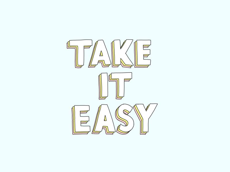 Take It Easy blue lettering illustration