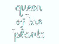 Queen of the Plants