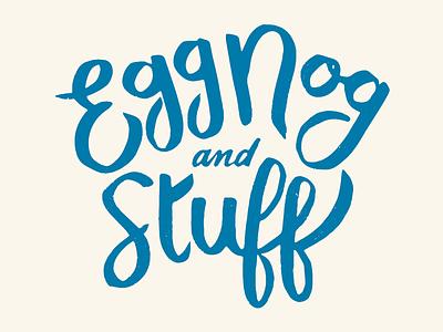 For the Holidays handdrawn font typography stuff christmas egg nog script brush lettering