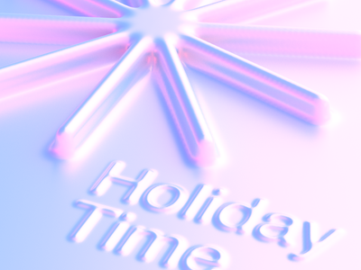 The Holiday Time begins typogaphy illustration cinema-4d cinema4d cinema 4d 3d
