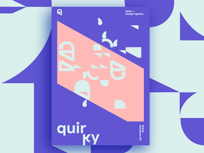 Ester - Quirky. Brand Attribute Poster