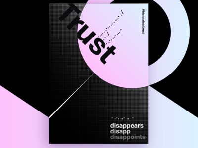Trust Disappears - Poster Contest Submission