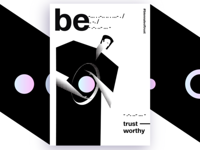 Be Trustworthy - Poster Contest Submission