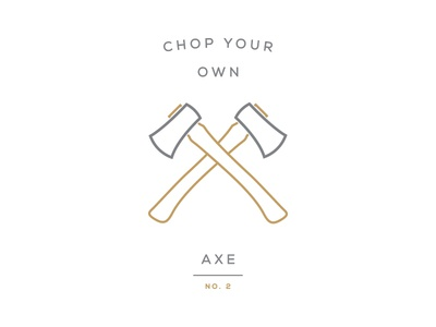 Chop Your Own