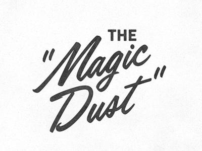 The Magic Dust