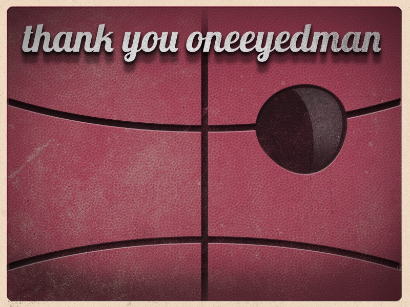 Thank You Oneeyedman  first shot retro vintage polaroid thanks thank you patch eye patch invite oneeyedman angry ball