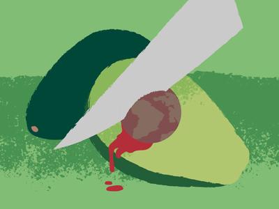 Avocados are Murder!