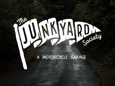 Junkyard Society 2017 signpainter vintage mancave junkyard print badge garage motorcycle