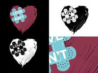Love Ain't Campaign