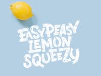 Easy Peasy Lemon Squeezy lemon illustration typography type calligraphy letter lettering logotype logo