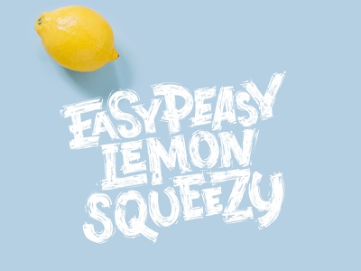 Easy Peasy Lemon Squeezy lemon illustration typography type calligraphy letter lettering logotype logo