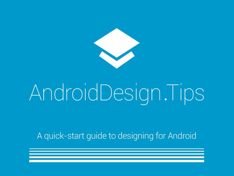 AndroidDesign.tips android design app google ui ux apps nexus