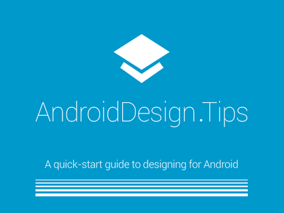 AndroidDesign.tips android design app google ui ux apps nexus