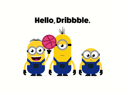 Hello, Dribbble. hello dribbble hello animation apple motion minions illustrator fan art vector illustration design