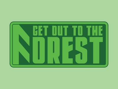 Get Out to The Forest! flatdesign design typography vector illustration digital art logo graphic design