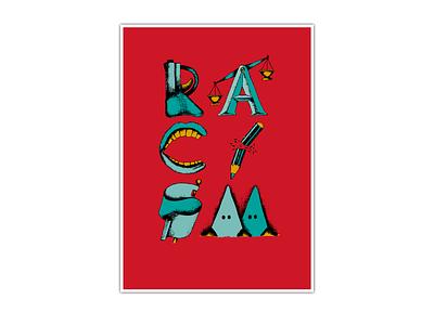 Behind Racism artwork poster design poster illustration art direction typography graphic art graphic design design