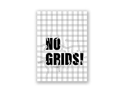 NO GRIDS! poster illustration vector artwork poster design typography graphic art graphic design design