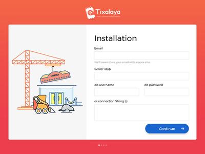 Tixalaya Installation