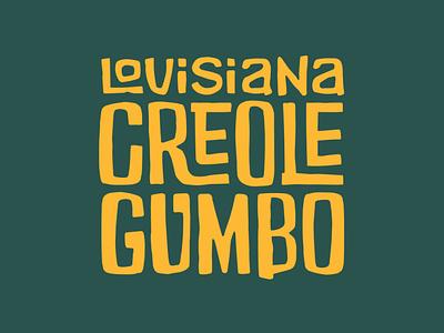 Louisiana Creole Gumbo Rebrand digital illustration rebranding rebrand logo branding brand identity food and beverage food detroit graphic designer detroit design