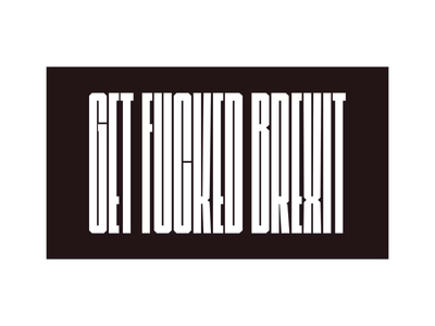 Get fucked Brexit motion design motion web concept ui design product digital interaction animation vote typography design webdesign ux ui getfuckedbrexit brexit
