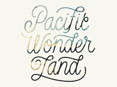 "The Nature Conservancy - ""Pacific Wonderland"" Postcard wonderland pacific texture monoweight brush script design type lettering"